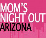Moms Night Out Arizona