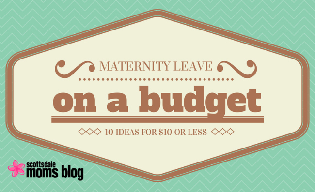 Maternity Leave on a Budget