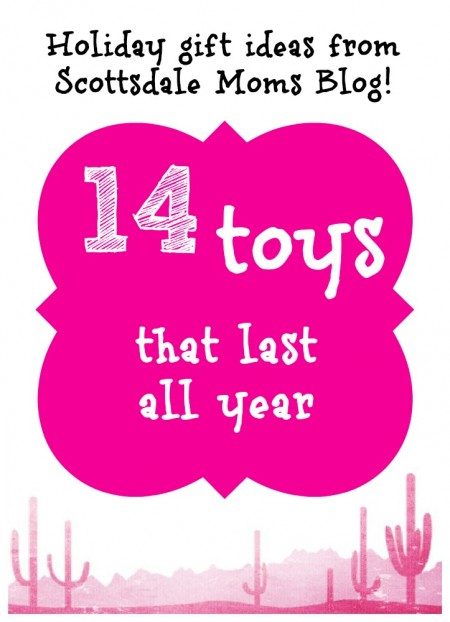 14 toys that last all year, a gift guide for kids