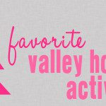 Favorite Valley Family Holiday Activities
