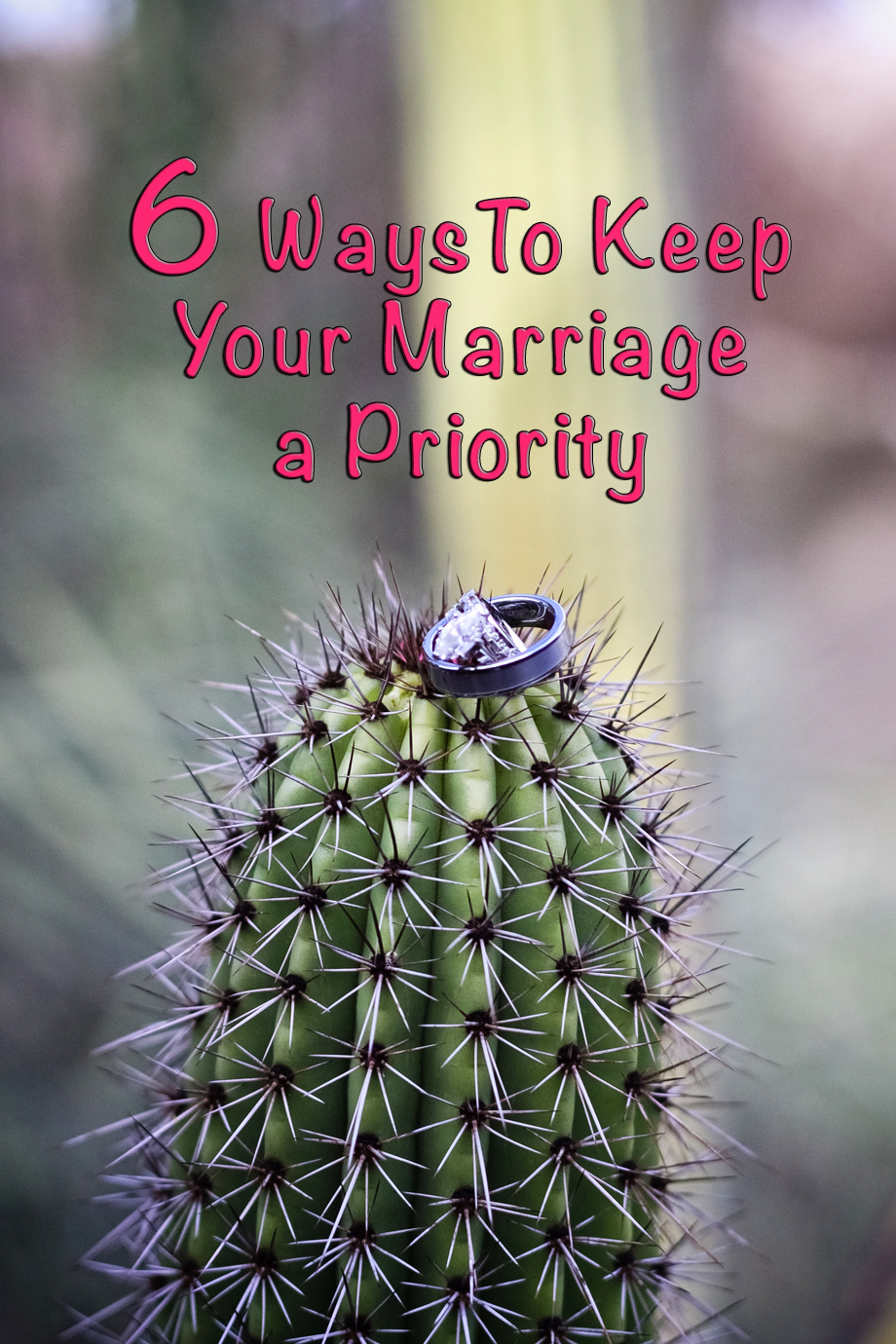 6 Ways to Keep Your Marriage a Priority, Scottsdale Moms Blog