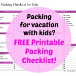 Packing Kids for Vacation Part 1: FREE Printable Packing Checklist!