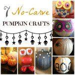 7 No Carve Pumpkin Crafts {Halloween Week TBT from SMB}