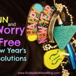 Creating FUN & WORRY-FREE New Year's Resolutions?  This is the Year!