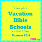 6 Reasons to love Vacation Bible School {With links to local VBS programs in Scottsdale!}
