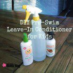 DIY Pre-Swim Leave-in Conditioner for Kids
