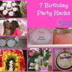 7 Birthday Party Hacks