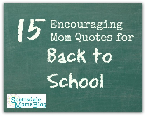 encouraging mom quotes for back to school