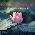 Dear Babysitter, have fun in college…