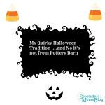 My Quirky Halloween Tradition ….and No it's not from Pottery Barn {Halloween Week}
