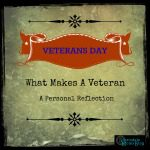 What Makes a Veteran {A SMB Personal Reflection}