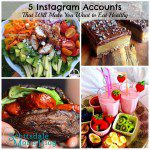 Food Photos Make You Drool?  5 Instagram Accounts to Inspire Healthy Eating