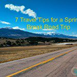 7 Travel Tips for a Spring Break Road Trip