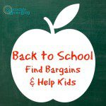 Back to School: Find Bargains and Help Kids