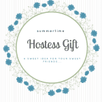 Summertime Hostess Gifts