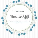 Summertime Hostess Gifts