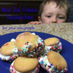 Mini Ice Cream Sandwiches (For Your Mini People)
