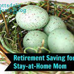Retirement Saving for the Stay-at-Home Mom