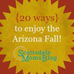 How to appreciate the AZ Fall weather {20 ways}