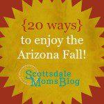 How to appreciate the AZ Fall weather {20 ways}