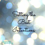 Setting the Best Intentions