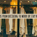 Lessons from Deciding to Work or Stay Home
