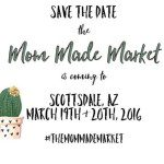 Mark Your Calendars for The Mom Made Market