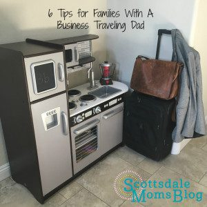 Tips for Families with a Business Traveling Dad