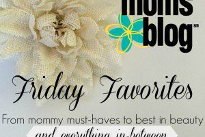 Friday favorites 2