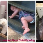 The Five Lessons I Learned About Child-Proofing