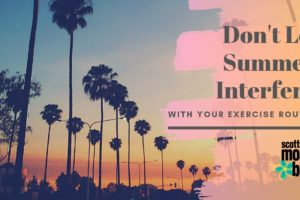 Don't Let Summer Interfere