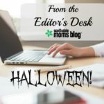 From the Editor's Desk: Halloween!