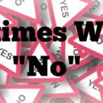 "Sometimes We Say ""No"""