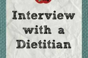 Interview with a Dietitian