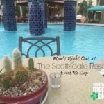 Mom's Night Out at The Scottsdale Resort re-cap