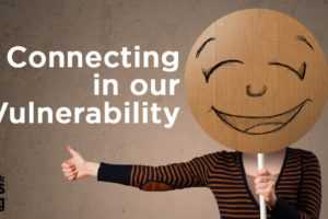 connecting-in-our-vulnerability