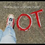 How to Host a Debate Party