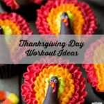 Turkey Burn! Thanksgiving Day Workout Ideas