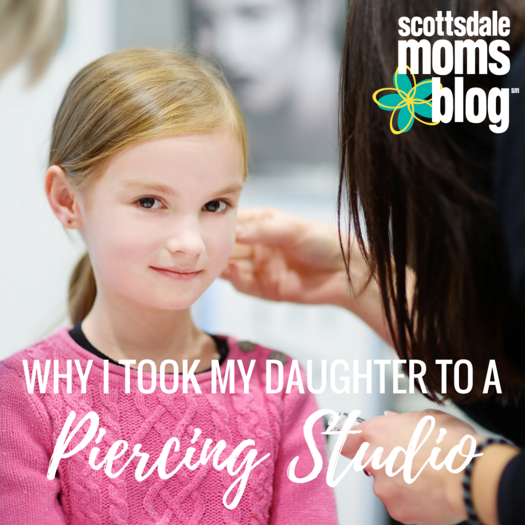 Why I took my daughter to a piercing studio