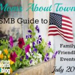 Moms About Town – SMB Guide to Family Friendly Events for July 2017