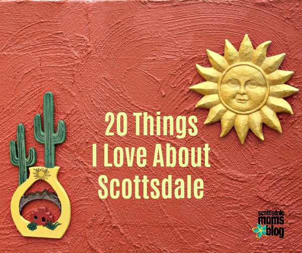 love about Scottsdale
