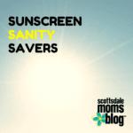 Sunscreen Sanity Savers