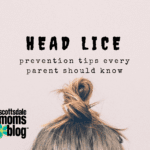 The Head Lice Prevention Tips That Every Parent Should Know
