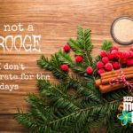 Confession: I'm not a Scrooge, but I don't decorate for the holidays