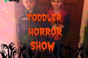 toddler horror show