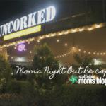 "Un""wine""ding at Uncorked: MNO Re-cap"
