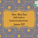 Moms About Town – SMB Guide to Family Friendly Events for January 2018