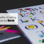 The Benefits of Letting Your Kids Be Bored