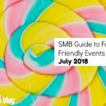 SMB Guide to Family Friendly Events for July 2018