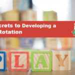 5 Secrets to Developing a Toy Rotation